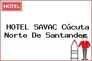 HOTEL SAVAC Cúcuta Norte De Santander