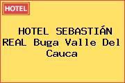 HOTEL SEBASTIÁN REAL Buga Valle Del Cauca
