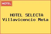 HOTEL SELECTA Villavicencio Meta