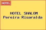 HOTEL SHALOM Pereira Risaralda