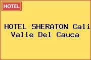 HOTEL SHERATON Cali Valle Del Cauca