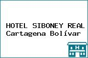HOTEL SIBONEY REAL Cartagena Bolívar
