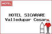 HOTEL SICARARE Valledupar Cesar