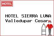HOTEL SIERRA LUNA Valledupar Cesar