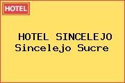 HOTEL SINCELEJO Sincelejo Sucre