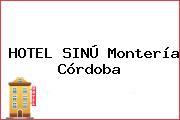 HOTEL SINÚ Montería Córdoba