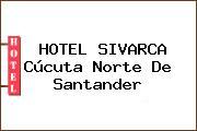 HOTEL SIVARCA Cúcuta Norte De Santander