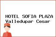 HOTEL SOFIA PLAZA Valledupar Cesar