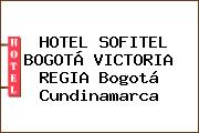 HOTEL SOFITEL BOGOTÁ VICTORIA REGIA Bogotá Cundinamarca