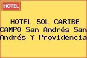 HOTEL SOL CARIBE CAMPO San Andrés San Andrés Y Providencia