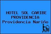 HOTEL SOL CARIBE PROVIDENCIA Providencia Nariño