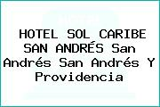 HOTEL SOL CARIBE SAN ANDRÉS San Andrés San Andrés Y Providencia