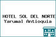 HOTEL SOL DEL NORTE Yarumal Antioquia