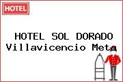 HOTEL SOL DORADO Villavicencio Meta