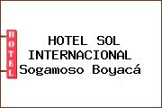 HOTEL SOL INTERNACIONAL Sogamoso Boyacá