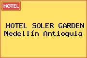 HOTEL SOLER GARDEN Medellín Antioquia