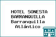 HOTEL SONESTA BARRANQUILLA Barranquilla Atlántico