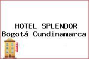 HOTEL SPLENDOR Bogotá Cundinamarca