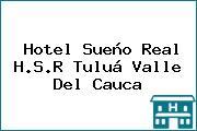 Hotel Sueño Real H.S.R Tuluá Valle Del Cauca