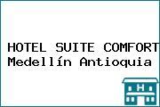 HOTEL SUITE COMFORT Medellín Antioquia