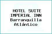 HOTEL SUITE IMPERIAL INN Barranquilla Atlántico