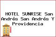 HOTEL SUNRISE San Andrés San Andrés Y Providencia