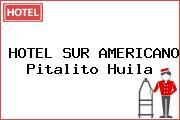 HOTEL SUR AMERICANO Pitalito Huila