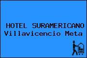 HOTEL SURAMERICANO Villavicencio Meta