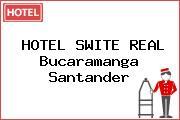 HOTEL SWITE REAL Bucaramanga Santander