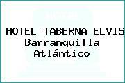 HOTEL TABERNA ELVIS Barranquilla Atlántico