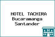 HOTEL TACHIRA Bucaramanga Santander