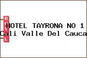 HOTEL TAYRONA NO 1 Cali Valle Del Cauca