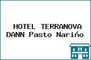 HOTEL TERRANOVA DANN Pasto Nariño