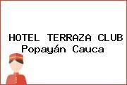 HOTEL TERRAZA CLUB Popayán Cauca