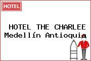 HOTEL THE CHARLEE Medellín Antioquia