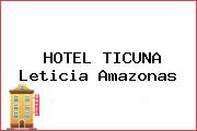 HOTEL TICUNA Leticia Amazonas