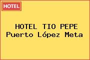 HOTEL TIO PEPE Puerto López Meta