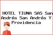 HOTEL TIUNA SAS San Andrés San Andrés Y Providencia