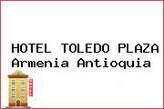 HOTEL TOLEDO PLAZA Armenia Antioquia