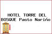 HOTEL TORRE DEL BOSQUE Pasto Nariño