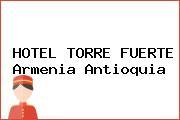 HOTEL TORRE FUERTE Armenia Antioquia