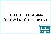 HOTEL TOSCANA Armenia Antioquia