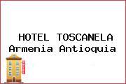 HOTEL TOSCANELA Armenia Antioquia