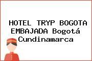 HOTEL TRYP BOGOTA EMBAJADA Bogotá Cundinamarca