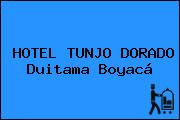 HOTEL TUNJO DORADO Duitama Boyacá