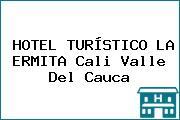 HOTEL TURÍSTICO LA ERMITA Cali Valle Del Cauca
