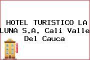 HOTEL TURISTICO LA LUNA S.A. Cali Valle Del Cauca