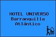 HOTEL UNIVERSO Barranquilla Atlántico