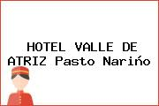 HOTEL VALLE DE ATRIZ Pasto Nariño