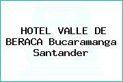 HOTEL VALLE DE BERACA Bucaramanga Santander